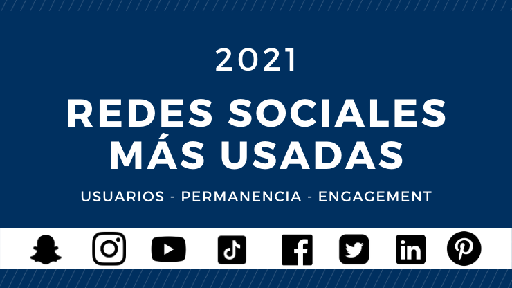 redes sociales más usadas 2021